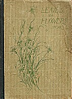Leaves and Flowers or Plant Studies for…