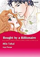 Bought by a Billionaire [Manga] by Mio Takai