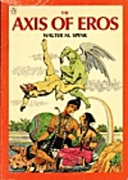 The Axis of Eros by Walter Spink