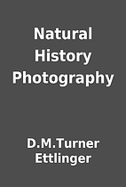 Natural History Photography by D.M.Turner…