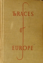 The Races of Europe by Carleton S. Coon