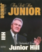 They Call Him Junior: The Autobiography of…
