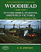 Woodhead: Dunford Bridge, Penistone and…
