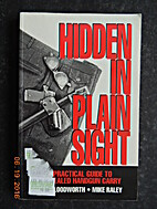 Hidden in Plain Sight: A Practical Guide to…