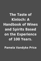 The Taste of Kinloch: A Handbook of Wines…