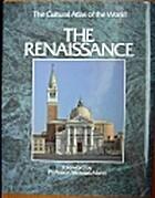 Cultural Atlas of the Renaissance by C. F.…