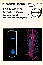 The Quest for Absolute Zero; the Meaning of…