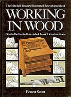 Working in wood by Ernest Scott