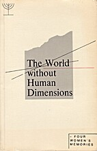 The World Without Human Dimensions: Four…