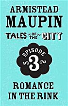 Tales of the City Episode 3: Romance in the…