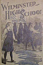 Wilminster High School and Wilminster Old…