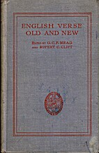 English Verse Old and New by G. C. F. Mead