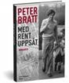 Med rent uppsåt : memoarer by Peter…