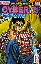 Cyber 7: Book 2 Rockland 2 by Shūhō…