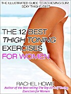 The 12 Best Thigh Toning Exercises for…
