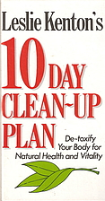 Leslie Kenton's 10 Day Clean-up Plan:…