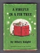 A Firefly in a Fir Tree: A Carol for Mice by…