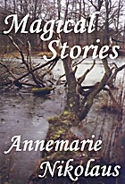 Magical Stories by Annemarie Nikolaus