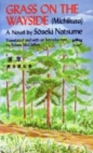 Grass on the Wayside by Natsume Soseki