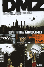 DMZ, Volume 01: On the Ground by Brian Wood
