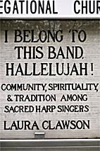 I Belong to This Band, Hallelujah!:…