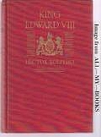 King Edward VIII: an Intimate Biography by…