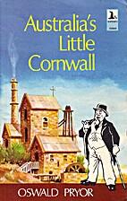 Australia's Little Cornwall by Oswald…