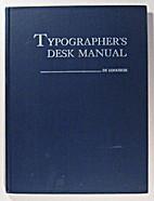 Typographer's Desk Manual: Identifying,…