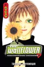 The Wallflower, Vol. 22-24 by Tomoko…
