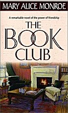 The Book Club by Mary Alice Monroe