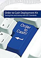 Order to cash deployment kit : saving time…