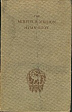 The Mirfield Mission Hymn Book by England