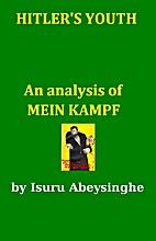 An Analysis of Mein Kampf, Pt. 1: Hitler's…
