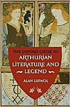 The Oxford Guide to Arthurian Literature and…