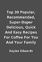 Top 30 Popular, Recommended, Super-Duper…