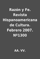 Razón y Fe. Revista Hispanoamericana de…