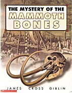 The Mystery of the Mammoth Bones and How It…