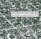 Savannah revisited: History & architecture…