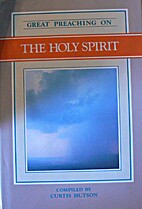 Great Preaching on the Holy Spirit: Volume…