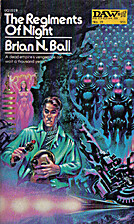The Regiments of Night by Brian N. Ball