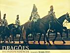 Dragões da Independência by Renato Assis