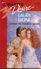 Under the Voodoo Moon by Laura Leone