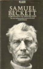 Samuel Beckett: A Biography by Deirdre Bair