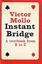 Instant Bridge by Victor Mollo