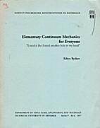 Elementary continuum mechanics for everyone…