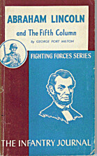 Abraham Lincoln and the fifth column by…