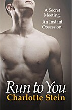 Run To You by Charlotte Stein