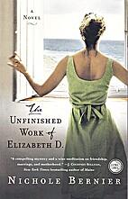 The Unfinished Work of Elizabeth D.: A Novel…