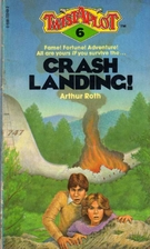 Crash Landing! (Twistaplot, No 6) by Arthur…