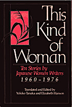 This Kind of Woman: Ten Stories by Japanese…